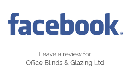 leave a facebook review for office blinds and glazing ltd