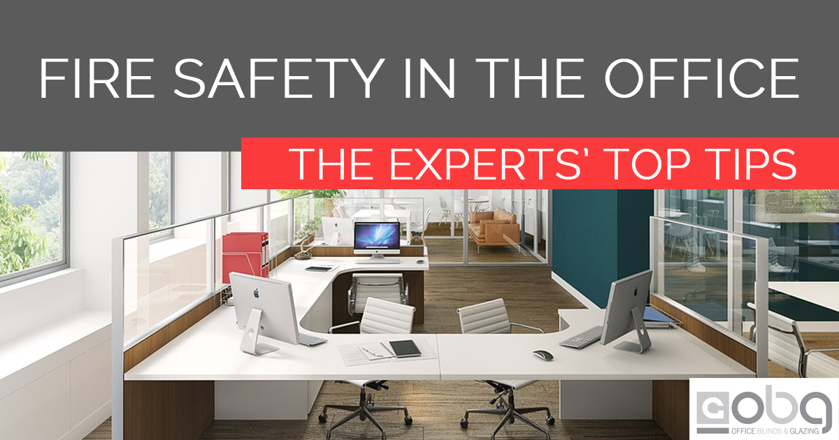 Fire Safety In The Office - The Experts Top Tips